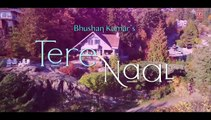 Tere Naal Video Song - Tulsi Kumar, Darshan Raval - Gurpreet Saini, Gautam G Sharma - Bhushan Kumar - YouTube