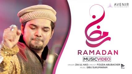Ramadan feat. Zia Ul Haq (Official Music Video)   Sibu Sukumaran   Fouzia Abubacker