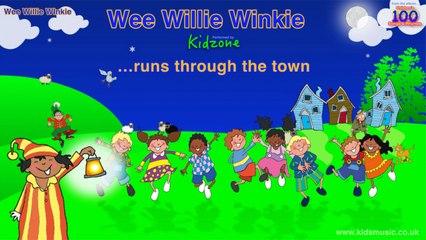 Kidzone - Wee Willie Winkie