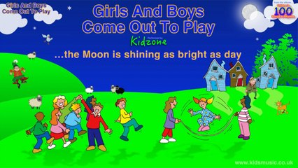 Kidzone - Girls And Boys Come Out To Play