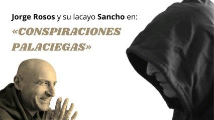 I - CONSPIRACIONES PALACIEGAS