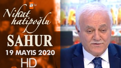 Nihat Hatipoğlu ile Sahur - 19 Mayıs 2020