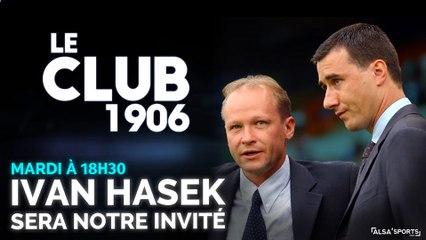Ivan Hašek est l'invité du Club 1906