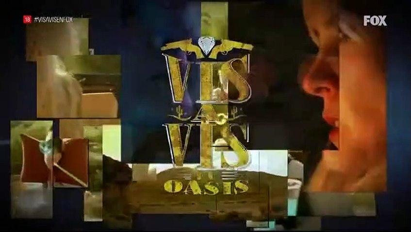 Vis a vis el Oasis Cap 6