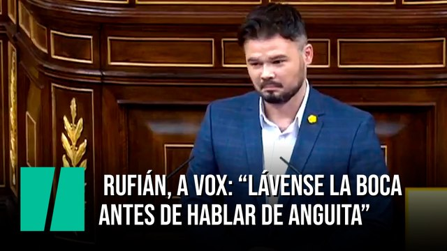 "Gabriel Rufián, a Vox: ""Lávense la boca antes de hablar de Anguita"""