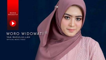 Woro Widowati - Yaa Rasulullah (Official Music Video)