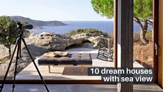 10 dream houses with sea view