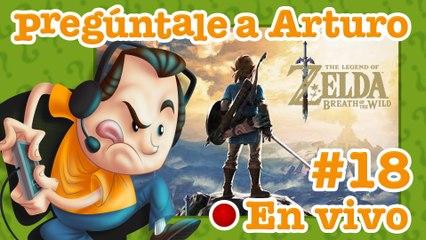 Zelda: Breath of the Wild #18 | Pregúntale a Arturo en Vivo (19/05/2020)