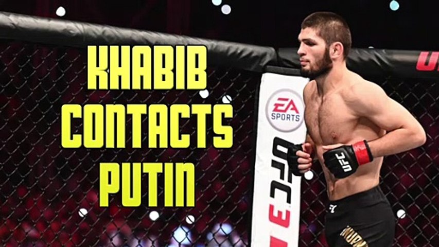 Khabib Nurmagomedov In Contact With Vladimir Putin Over Father's Health