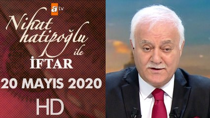 Nihat Hatipoğlu ile İftar - 20 Mayıs 2020