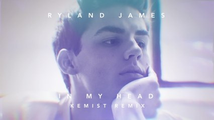 Ryland James - In My Head