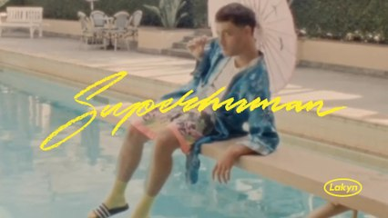 Lakyn - Superhuman