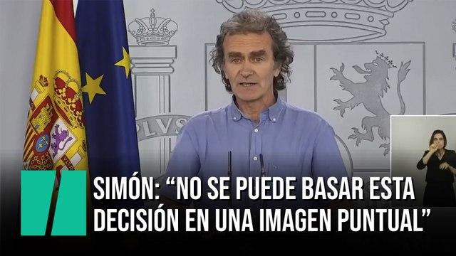"""Fernando Simón: """"No se puede basar una decisión como esta en una imagen puntual"""""""
