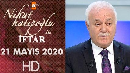 Nihat Hatipoğlu ile İftar - 21 Mayıs 2020