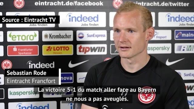 """27e j. - Rode : """"Le 5-1 de l'aller face au Bayern ne nous a pas aveuglés"""""""