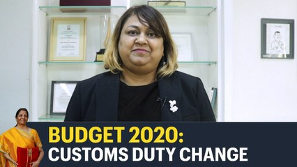 Budget 2020: Quick evaluation on the customs duty change by Anita Rastogi
