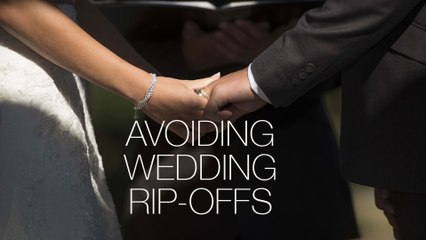 "Saying ""I Don't"" to Common Wedding Ripoffs"
