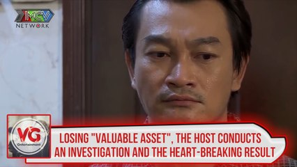 "LOSING ""VALUABLE ASSET"", THE HOST CONDUCTS AN INVESTIGATION AND THE HEART-BREAKING RESULT"