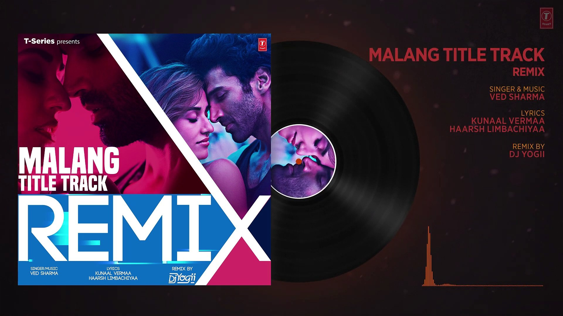 Remix Malang Title Track Audio Dj Yogii Ved Sharma Aditya Roy Kapur Disha Patani Video Dailymotion