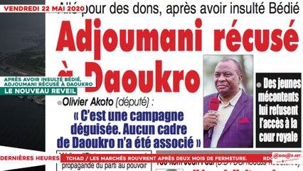 Le Titrologue du 22 mai 2020 : Après avoir insulté Bédié,  Adjoumani récusé à Daoukro