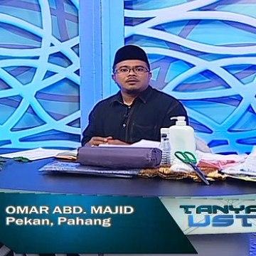 Tanyalah Ustaz (2014) | Episod 249