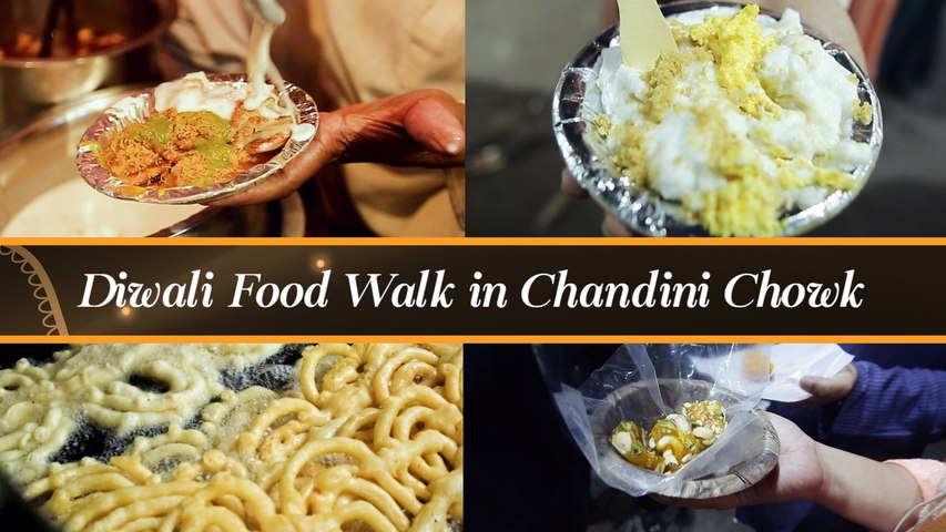 Diwali Food Walk in Chandini Chowk