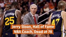 Jerry Sloan Has Died