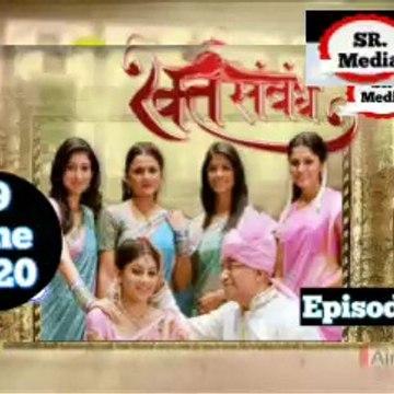 Rakt Sambandh 09 June 2020 Full Episode   रक्त सम्बंध