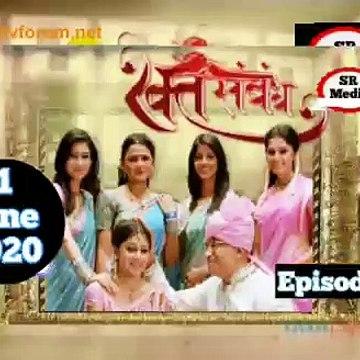 Rakt Sambandh 11 June 2020 Full Episode   रक्त सम्बंध