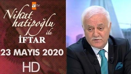 Nihat Hatipoğlu ile İftar - 23 Mayıs 2020