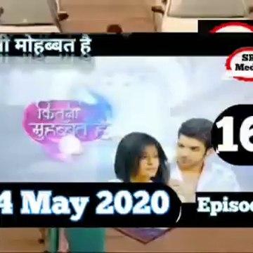 Kitni Mohabbat Hai 24 May 2020 Full Episode, कितनी मोहब्बत है Episode 160
