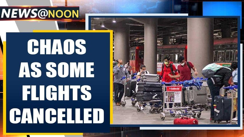 Domestic flights resume, but chaos at Delhi airport as some flights cancelled | Oneindia News