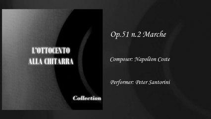 Gabriella Correnti - Marche op.51 - Napoleon Coste