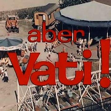 Aber Vati E02-Vati will heiraten Part1
