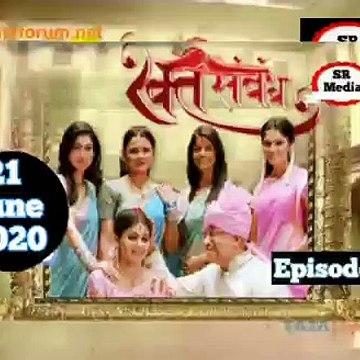 Rakt Sambandh 21 June 2020 Full Episode   रक्त सम्बंध