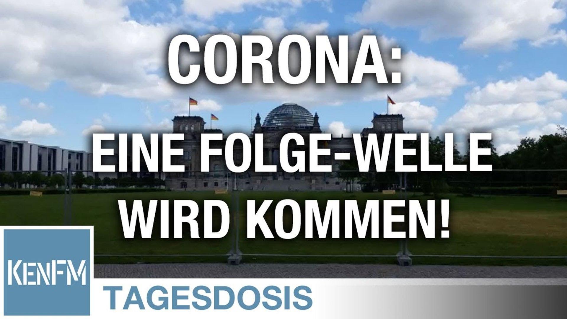 Corona. Eine Folge-Welle wird kommen, mit Gewissheit - Tagesdosis 28.5.2020