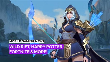 Mobile Gaming News: Wild Rift, Harry Potter and more!