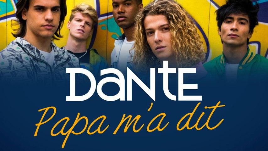Dante - Papa m'a dit