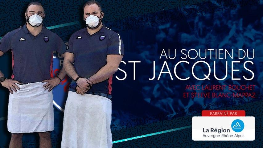 Rugby : Video - Laurent Bouchet et Steeve Blanc-Mappaz au soutien du Saint-Jacques