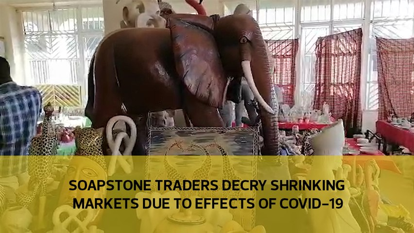 Soapstone traders decry shrinking markets due to effects of Covid-19