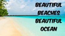 Beautiful beaches beautiful ocean