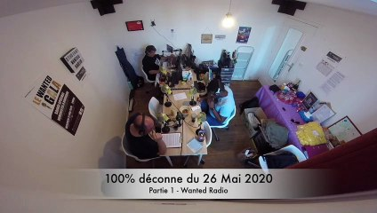 100% déconne du 26 Mai 2020 - Partie 1