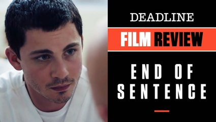 End Of Sentence   Film Review