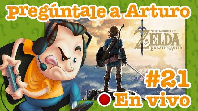 Zelda: Breath of Wild #21   Pregúntale a Arturo en Vivo (28/05/2020)