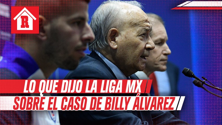 Liga MX se pronunció respecto a la situación de Billy Álvarez con Hacienda