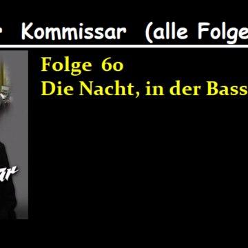Der Kommissar (60) Die Nacht,in.der Basseck starb