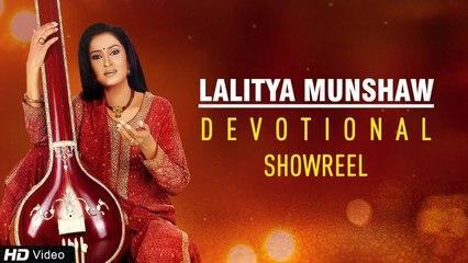 Lalitya Munshaw Devotional Audio Visual | Live Performances | Devotional Albums