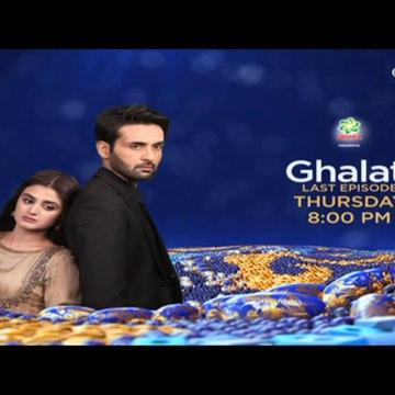 Ghalati Last Ep Promo