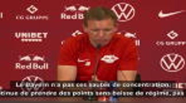 """29e j. - Nagelsmann : """"Le Bayern n'a pas nos sautes de concentration"""""""