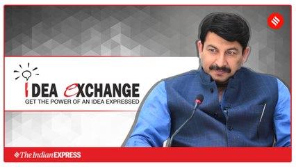 Idea Exchange with Delhi BJP president Manoj Tiwari
